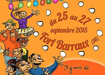 Journées pétillantes à Fort Barraux, septembre 2015