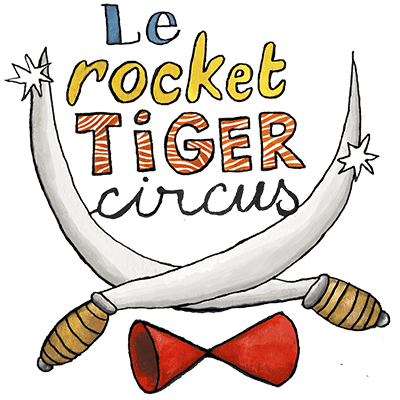 Artiflette spectacle le rocket tiger circus
